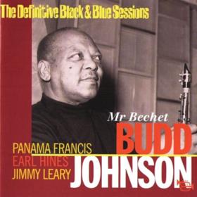 Mr. Bechet Budd Johnson