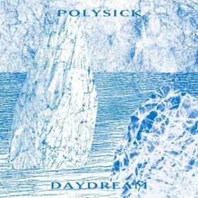 Daydream Polysick
