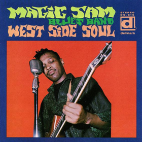 West Side Soul Magic Sam