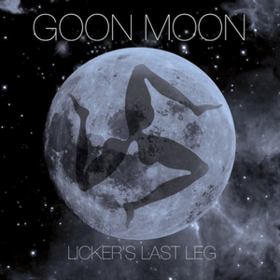 Licker's Last Leg Goon Moon
