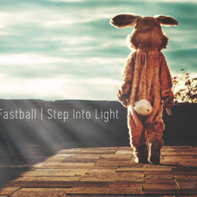 Step Into Light Fastball