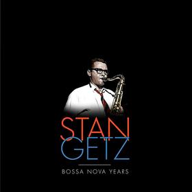 Bossa Nova Years (Limited Edition) Stan Getz