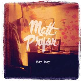 May Day Matt Pryor