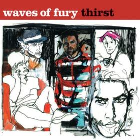 Thirst Waves Of Fury