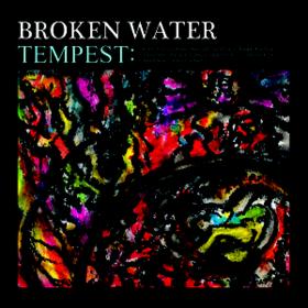 Tempest Broken Water