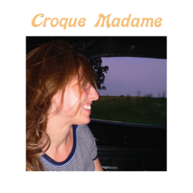 Croque Madame Croque Madame