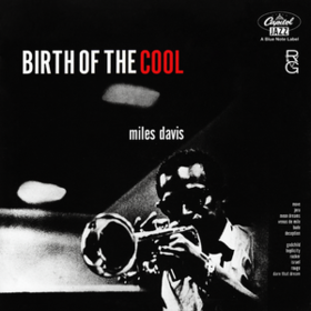 Birth Of The Cool Miles Davis