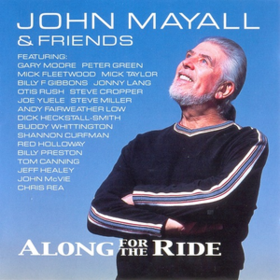 Along For The Ride John Mayall