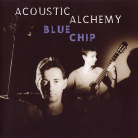 Blue Chip Acoustic Alchemy
