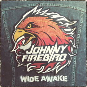 Wide Awake Johnny Firebird