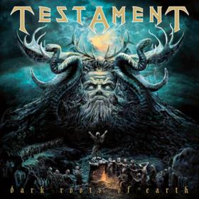 Dark Roots Of Earth Testament