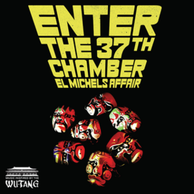 Enter The 37th Chamber El Michels Affair