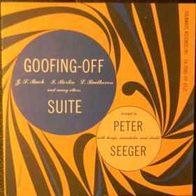 Goofing-off Suite Pete Seeger