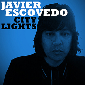 City Lights Javier Escovedo