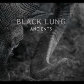 Ancients Black Lung