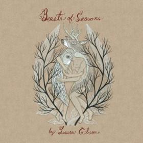 Beasts Of Seasons Laura Gibson