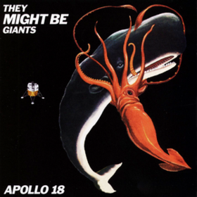 Apollo 18 They Might Be Giants
