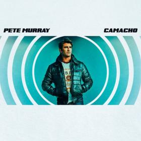 Camacho Pete Murray