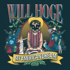 My American Dream Will Hoge