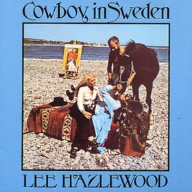 Cowboy In Sweden Lee Hazlewood