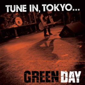Tune In Tokyo Green Day