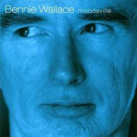Moodsville Bennie Wallace