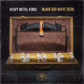 Black God White Devil Heavy Metal Kings