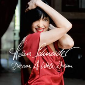 Dream A Little Dream Helen Schneider