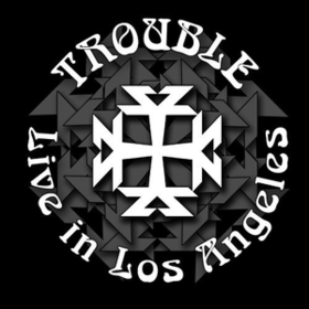 Live In Los Angeles Trouble