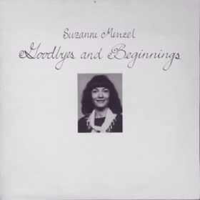 Goodbyes And Beginnings Suzanne Menzel