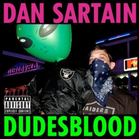 Dudesblood Dan Sartain