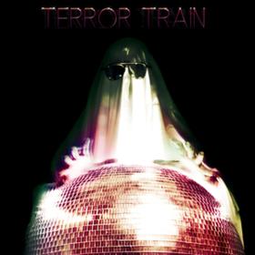 Terror Train Terror Train