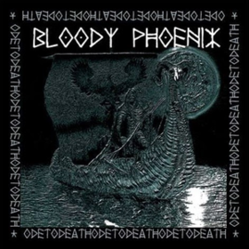 Ode To Death Bloody Phoenix