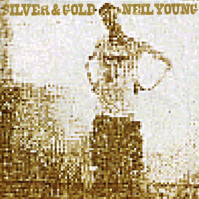 Silver & Gold Neil Young