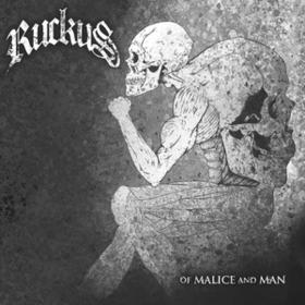 Of Malice And Man Ruckus