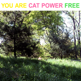 You Are Free Cat Power