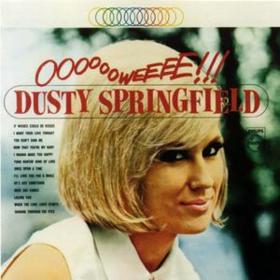 Ooooooweeee! Dusty Springfield