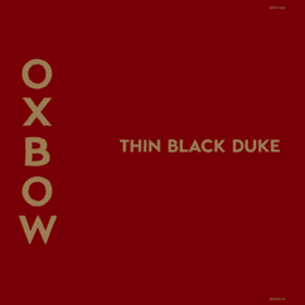 Thin Black Duke Oxbow
