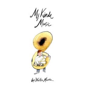 My Kinda Music Walter Martin