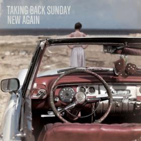 New Again Taking Back Sunday