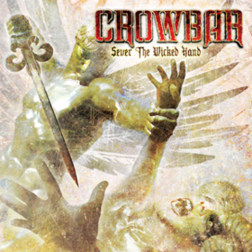 Sever The Wicked Hand Crowbar