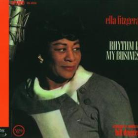 Rhythm Is My Business Ella Fitzgerald