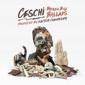 Broken Bone Ballads Ceschi