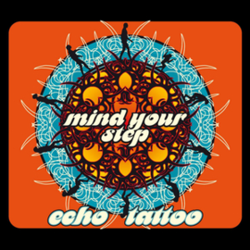 Mind Your Step Echo Tattoo