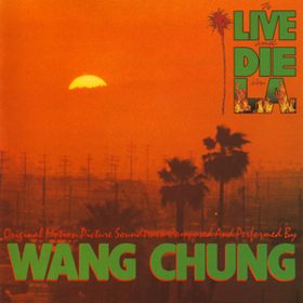 To Live And Die In L.a. Wang Chung