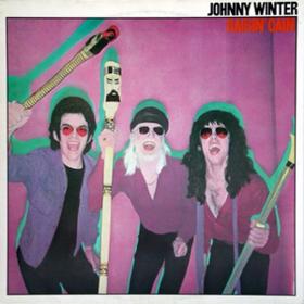 Raisin' Cain Johnny Winter