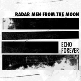 Echo Forever Radar Men From The Moon