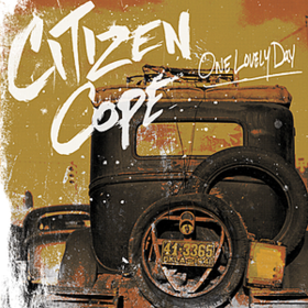 One Lovely Day Citizen Cope