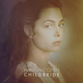 Child Bride Hannah Cohen