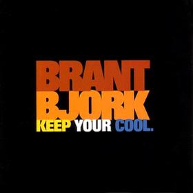 Keep Your Cool Brant Bjork